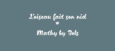 Mathy by Bols - L'oiseau fait son nid